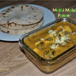 Methi Malai Paneer | Paneer Recipes | How to make methi malai paneer?