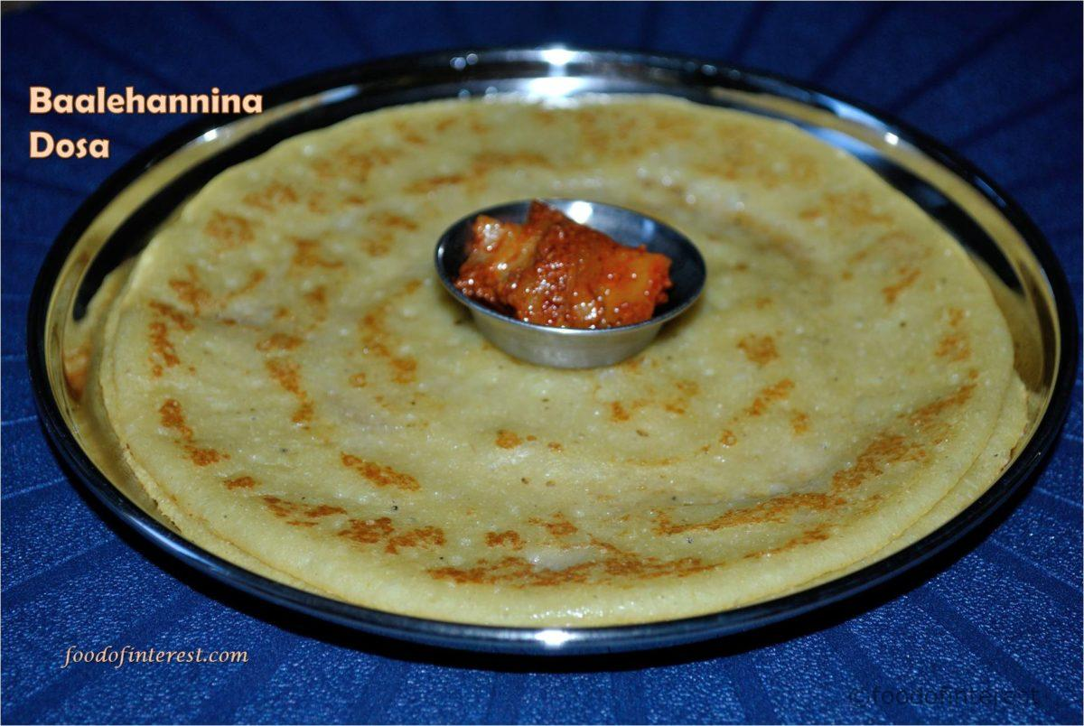 Baalehannina Dosa | Banana Dosa | Dosa Recipes