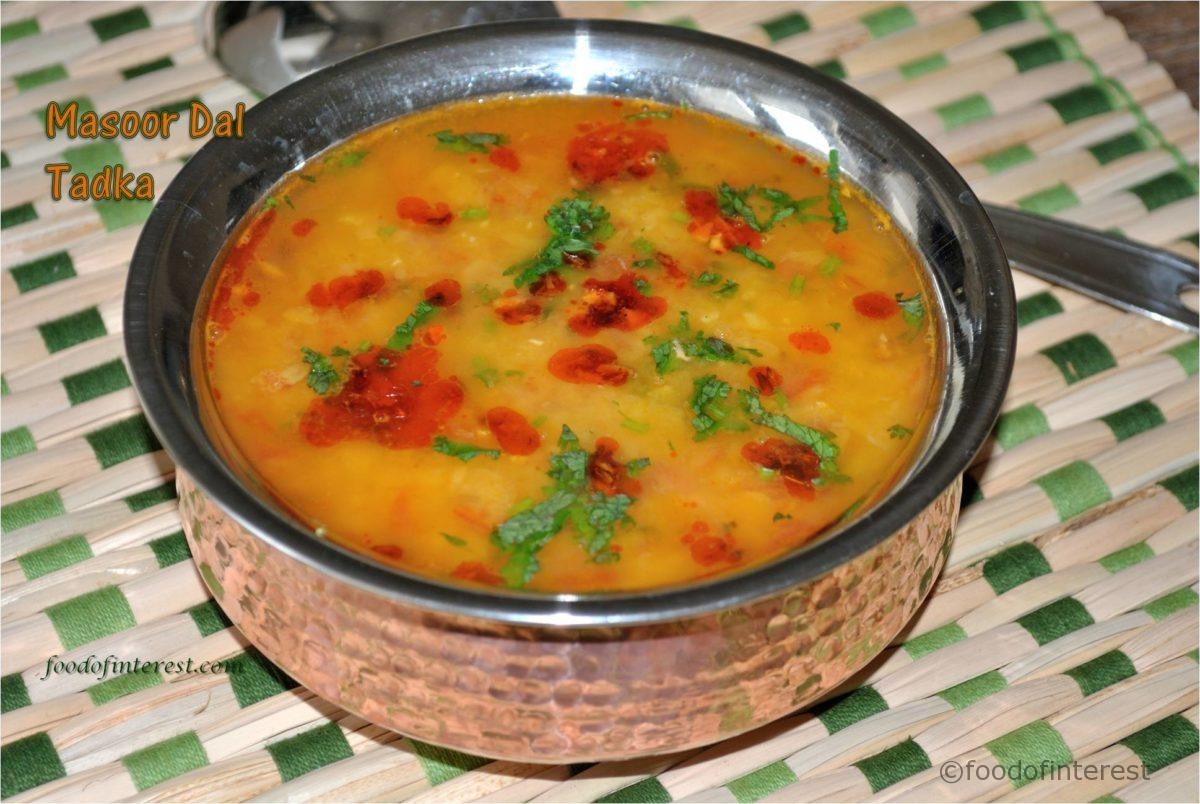 Masoor Dal Tadka | Dal Tadka with masoor dal | Dal Recipes